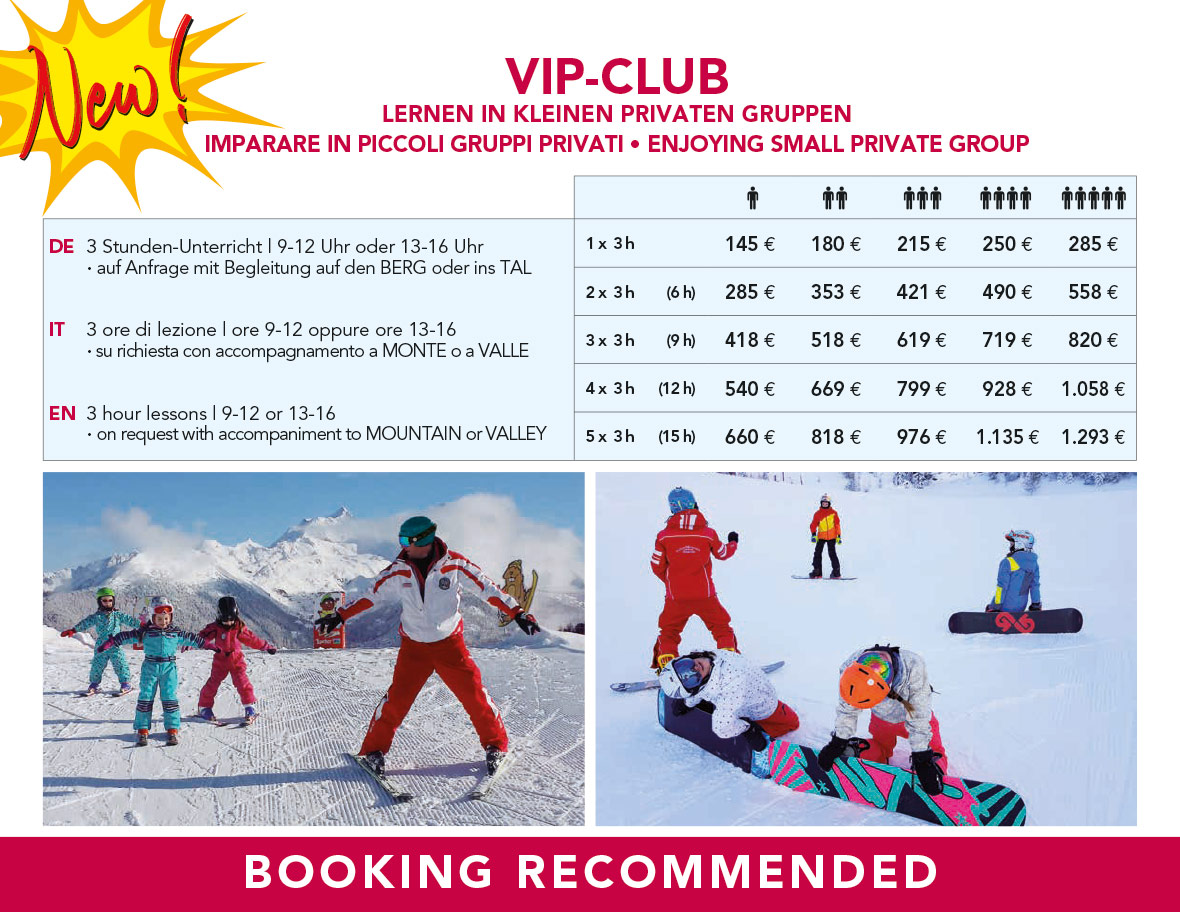 VIP Club - ski and snowboard courses in small private group